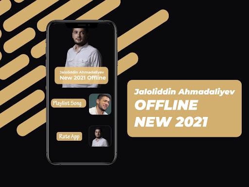 Jaloliddin Ahmadaliyev Qo'shiqlari 2021 Offline
