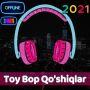 icon Toy Bop Qo'shiqlar 2021