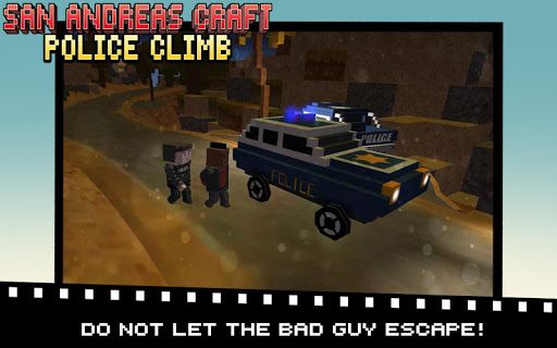 San Andreas Craft Police Climb