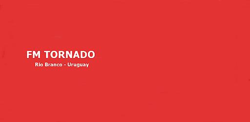 FM TORNADO - RIO BRANCO - URUGUAY