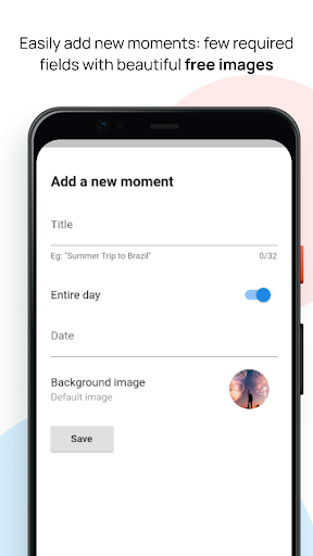 Moments - Countdown and track life events