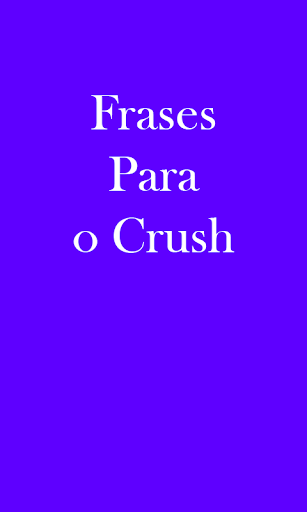 Phrases For The Crush
