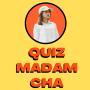icon Quis Madam Cha